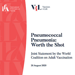 Pneumococcal Pneumonia: Worth the Shot – Joint Statement by the World Coalition on Adult Vaccination
