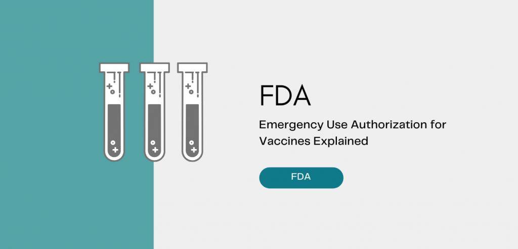 FDA - Emergency Use Authorization for Vaccines Explained