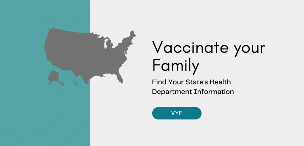 Vaccinate your family - Find Your State's Health Department Information